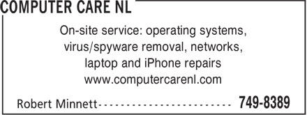 Computer Care NL (709-749-8389) - Annonce illustrée - On-site service: operating systems, virus/spyware removal, networks, laptop and iPhone repairs www.computercarenl.com