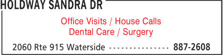 Holdway Sandra Dr (506-887-2608) - Display Ad - Dental Care / Surgery Office Visits / House Calls
