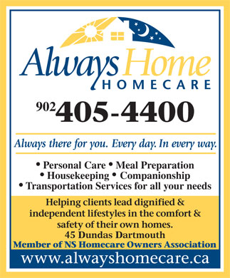 Always Home Homecare (902-405-4400) - Annonce illustrée - 902 Personal Care   Meal Preparation Housekeeping   Companionship Transportation Services for all your needs 45 Dundas Dartmouth