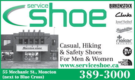 Service Shoe (506-389-3000) - Annonce illustrée - service Casual, Hiking & Safety Shoes For Men & Women www.serviceshoe.ca 55 Mechanic St., Moncton 389-3000 (next to Blue Cross)