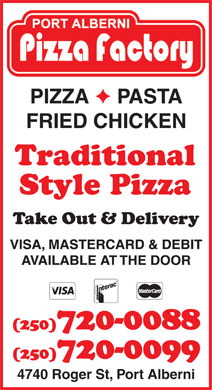 Port Alberni Pizza Factory (250-720-0088) - Annonce illustrée - PIZZA PASTA FRIED CHICKEN Traditional Style Pizza 4740 Roger St, Port Alberni