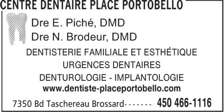 Centre Dentaire (450-466-1116) - Annonce illustrée - DENTISTERIE FAMILIALE ET ESTHÉTIQUE URGENCES DENTAIRES DENTUROLOGIE - IMPLANTOLOGIE www.dentiste-placeportobello.com
