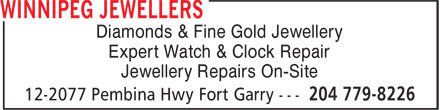 Winnipeg Jewellers (204-779-8226) - Annonce illustrée - Diamonds & Fine Gold Jewellery Expert Watch & Clock Repair Jewellery Repairs On-Site Diamonds & Fine Gold Jewellery Expert Watch & Clock Repair Jewellery Repairs On-Site