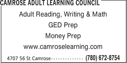 Camrose Adult Learning Council (780-672-8754) - Annonce illustrée - Adult Reading, Writing & Math GED Prep Money Prep www.camroselearning.com