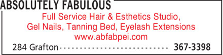 Absolutely Fabulous (902-367-3398) - Display Ad - Full Service Hair & Esthetics Studio, Gel Nails, Tanning Bed, Eyelash Extensions www.abfabpei.com