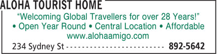 "Aloha Tourist Home (902-892-5642) - Annonce illustrée - • Open Year Round • Central Location • Affordable www.alohaamigo.com ""Welcoming Global Travellers for over 28 Years!"""