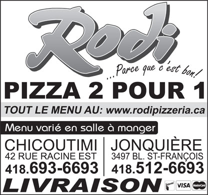 Pizza Rodi 2 pour 1 (418-693-6693) - Display Ad