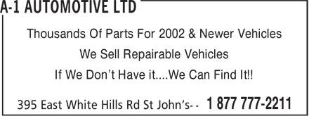 A-1 Automotive Ltd (1-877-777-2211) - Annonce illustrée - Thousands Of Parts For 2002 & Newer Vehicles We Sell Repairable Vehicles If We Don't Have it....We Can Find It!!