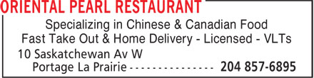 Oriental Pearl Restaurant (204-857-6895) - Annonce illustrée - Specializing in Chinese & Canadian Food Fast Take Out & Home Delivery - Licensed - VLTs