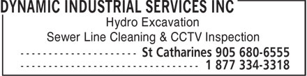 Dynamic Industrial Services Inc (1-877-334-3318) - Annonce illustrée - Sewer Line Cleaning & CCTV Inspection Hydro Excavation