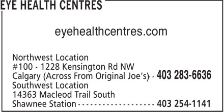 Eye Health Centres (403-283-6636) - Display Ad - eyehealthcentres.com