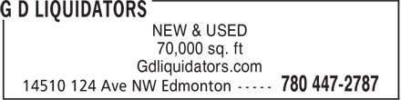 G D Liquidators (780-401-9824) - Display Ad - NEW & USED 70,000 sq. ft Gdliquidators.com