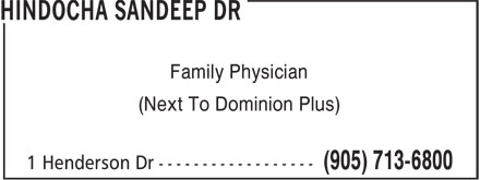 Hindocha Sandeep Dr (905-713-6800) - Annonce illustrée - (Next To Dominion Plus) Family Physician