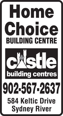Home Choice Building Centre (1-855-202-1208) - Annonce illustrée - Home Choice BUILDING CENTRE 584 Keltic Drive Sydney River