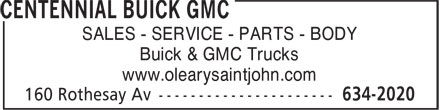 O'Leary Buick GMC Ltd (506-634-2020) - Annonce illustrée - SALES - SERVICE - PARTS - BODY Buick & GMC Trucks www.olearysaintjohn.com SALES - SERVICE - PARTS - BODY Buick & GMC Trucks www.olearysaintjohn.com