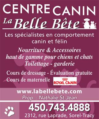 Centre Canin La Belle Bête - 2312, rue Laprade, Sorel