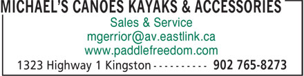 Michael's Canoes, Kayaks & Accessories (902-765-8273) - Display Ad - www.paddlefreedom.com Sales & Service