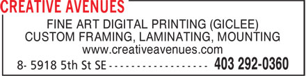 Creative Avenues Ltd (403-292-0360) - Annonce illustrée - FINE ART DIGITAL PRINTING (GICLEE) CUSTOM FRAMING, LAMINATING, MOUNTING www.creativeavenues.com