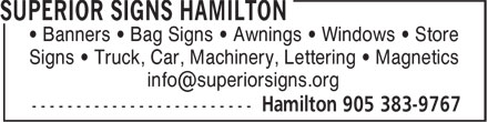 Superior Signs Hamilton (905-383-9767) - Annonce illustrée - Signs • Truck, Car, Machinery, Lettering • Magnetics • Banners • Bag Signs • Awnings • Windows • Store Signs • Truck, Car, Machinery, Lettering • Magnetics • Banners • Bag Signs • Awnings • Windows • Store