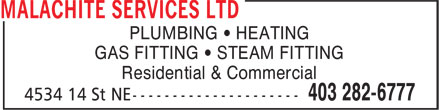 Malachite Services Ltd (403-282-6777) - Annonce illustrée - PLUMBING • HEATING GAS FITTING • STEAM FITTING Residential & Commercial