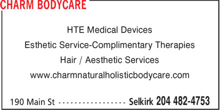 Charm Bodycare (204-482-4753) - Annonce illustrée - HTE Medical Devices Esthetic Service-Complimentary Therapies Hair / Aesthetic Services www.charmnaturalholisticbodycare.com