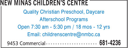 New Minas Children's Centre (902-681-4236) - Annonce illustrée - Quality Christian Preschool, Daycare Afterschool Programs Open 7:30 am - 5:30 pm / 18 mos - 12 yrs