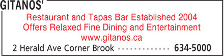 Gitanos' (709-634-5000) - Display Ad - Restaurant and Tapas Bar Established 2004 Offers Relaxed Fine Dining and Entertainment www.gitanos.ca