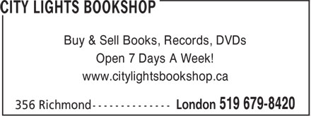 City Lights Bookshop (519-679-8420) - Display Ad - Buy & Sell Books, Records, DVDs Open 7 Days A Week! www.citylightsbookshop.ca