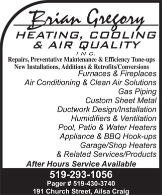 Brian Gregory Heating Cooling & Air Quality Inc (519-293-1056) - Display Ad - 519-293-1056 Pager # 519-430-3740 191 Church Street, Ailsa Craig