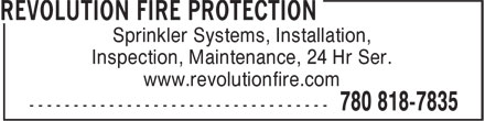 Revolution Fire Protection (780-818-7835) - Display Ad - Sprinkler Systems, Installation, Inspection, Maintenance, 24 Hr Ser. www.revolutionfire.com