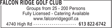 Falcon Ridge Golf Club (613-822-6742) - Annonce illustrée - Groups from 25 - 200 Persons Fully Licensed - Catering Available www.falconridgegolf.ca