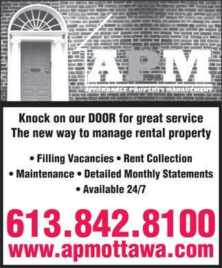 Affordable Property Management (613-842-8100) - Annonce illustrée - Knock on our DOOR for great service The new way to manage rental property Filling Vacancies   Rent Collection Maintenance   Detailed Monthly Statements Available 24/7 613.842.8100 www.apmottawa.com