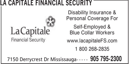 La Capitale (905-795-2300) - Annonce illustrée - Disability Insurance & Personal Coverage For Self-Employed & Blue Collar Workers www.lacapitaleFS.com 1 800 268-2835