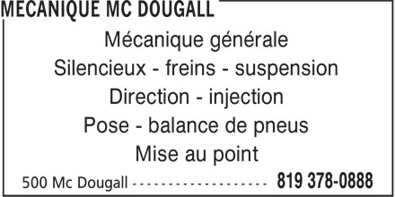 Mécanique Mc Dougall (819-378-0888) - Annonce illustrée - Mécanique générale Silencieux - freins - suspension Direction - injection Pose - balance de pneus Mise au point