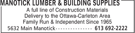 Manotick Lumber & Building Supplies (613-692-2222) - Annonce illustrée - A full line of Construction Materials Delivery to the Ottawa-Carleton Area Family Run & Independent Since 1965