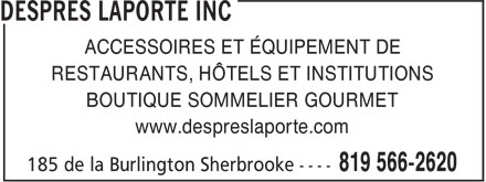 Després Laporte Inc (819-200-2073) - Annonce illustrée - ACCESSOIRES ET ÉQUIPEMENT DE RESTAURANTS, HÔTELS ET INSTITUTIONS BOUTIQUE SOMMELIER GOURMET www.despreslaporte.com