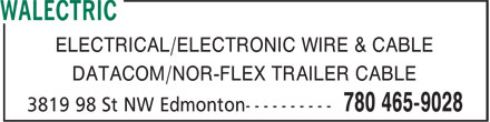 Walectric (780-465-9028) - Annonce illustrée - ELECTRICAL/ELECTRONIC WIRE & CABLE DATACOM/NOR-FLEX TRAILER CABLE ELECTRICAL/ELECTRONIC WIRE & CABLE DATACOM/NOR-FLEX TRAILER CABLE